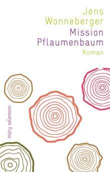 Jens Wonneberger: Mission Pflaumenbaum, Buch