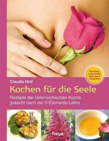 Claudia Holl: Kochen für die Seele, Buch