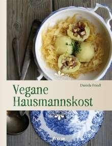 Daniela Friedl: Vegane Hausmannskost, Buch