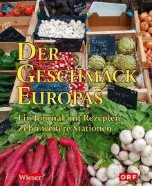 Lojze Wieser: Der Geschmack Europas, Buch