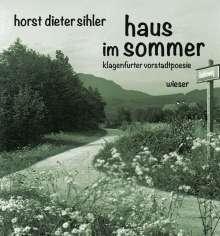 Horst Dieter Sihler: haus im sommer, Buch