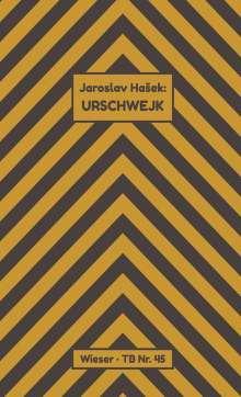 Jaroslav Hasek: Urschwejk, Buch