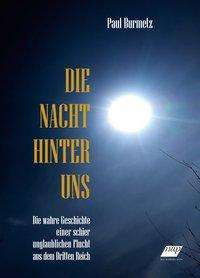 Paul Burmetz: Die Nacht hinter uns, Buch