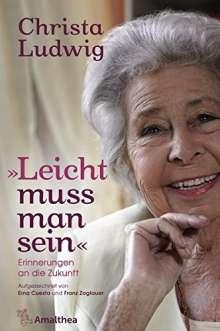 """Christa Ludwig: """"Leicht muss man sein"""", Buch"""