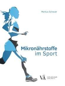 Markus Schauer: Mikronährstoffe im Sport, Buch