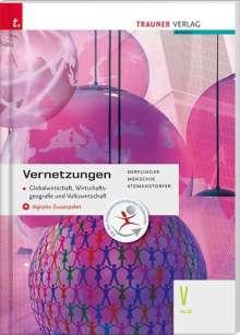 Manfred Derflinger: Vernetzungen - Globalwirtschaft, Wirtschaftsgeografie und Volkswirtschaft V HLW + digitales Zusatzpaket, Buch