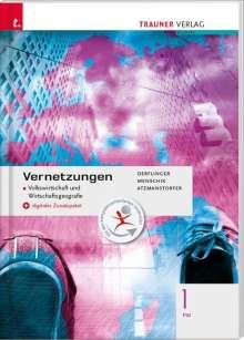 Manfred Derflinger: Vernetzungen - Geografie (Volkswirtschaft und Wirtschaftsgeografie) 1 FW + digitales Zusatzpaket, Buch