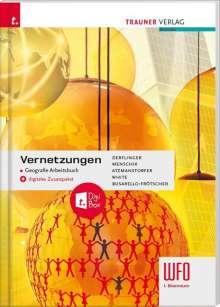 Manfred Derflinger: Vernetzungen - Geografie Arbeitsbuch 1. Biennium Wfo Südtirol, Buch