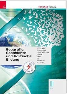 Heinz Franzmair: Geografie, Geschichte und Politische Bildung III HTL, Buch