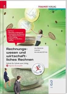 Eva Wiltberger: Rechnungswesen und wirtschaftliches Rechnen 3 FW + digitales Zusatzpaket, Buch