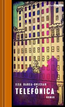 Ilsa Barea-Kulcsar: Telefónica, Buch