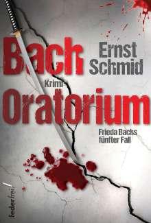 Ernst Schmid: Bachoratorium, Buch