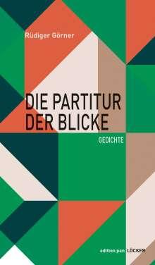 Rüdiger Görner: Die Partitur der Blicke, Buch