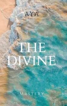 Jasmina Mujcinovic: The Divine Mastery, Buch
