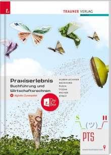 Alexandra Huber-Lechner: Praxiserlebnis - Buchführung und Wirtschaftsrechnen PTS + digitales Zusatzpaket, Buch