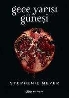 Stephenie Meyer: Gece Yarisi Günesi, Buch