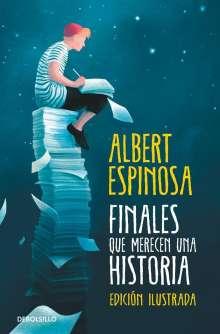 Albert Espinosa: Finales que merecen una historia, Buch