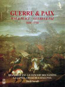 Guerre & Paix, War & Peace, Guerra & Paz 1614-1714, 2 Super Audio CDs