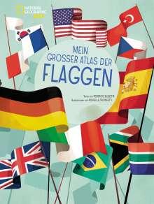 Frederico Silvestri: Mein großer Atlas der Flaggen, Buch