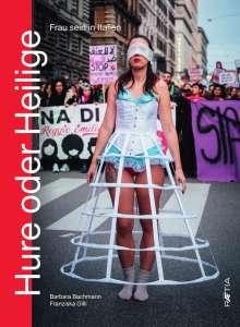 Barbara Bachmann: Hure oder Heilige, Buch