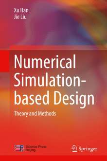 Xu Han: Numerical Simulation-based Design, Buch
