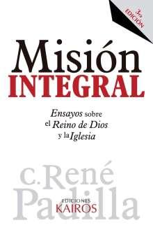 René Padilla: Misión Integral, Buch