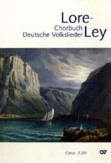 Lore-Ley, Chorbuch Deutsche Volkslieder. Bd.1, Noten