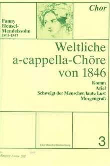 Weltliche a-cappella-Chöre von 1846, Heft 3, Noten