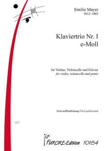 Emilie Mayer: Klaviertrio Nr. I e-Moll Violine, Violoncello und Klavier, Noten