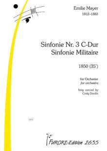 Emilie Mayer: Symphonie Nr. 3 C-Dur Sinfonie Militaire, Noten