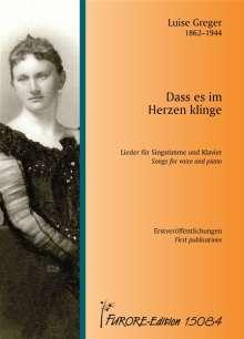 Luise Greger: Dass es im Herzen klinge. Lieder für Singstimme und Klavier für Singstimme und Klavier, Noten